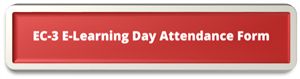 EC-3 E-Learning Day Attendance Form button